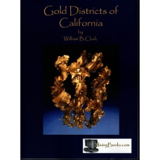 Gold Districts of California mining Geology Book