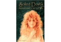 Soiled Doves: Prostitution in the Early West (Women of the West)