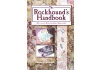 The Rockhound's Handbook by James R. Mitchell