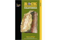 Rockhounding California by Gail A. Butler