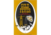 Gold Fever: the Art of Panning and Sluicing by Lois De Lorenzo