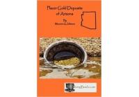 Placer Gold Deposits of Arizona by Maureen G Johnson