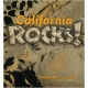 California Rocks: A guide to Geologic Sites in the Golden State by Katherine Baylor