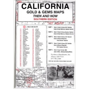 California, South Gold & Gems 5 Maps Then & Now