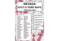 Nevada Gold & Gem Map Then and Now